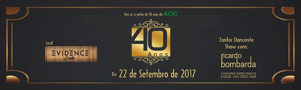ACIC 40 ANOS